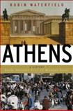 Athens, Robin Waterfield, 046509063X