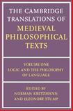 The Cambridge Translations of Medieval Philosophical Texts : Logic and the Philosophy of Language, , 052128063X