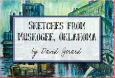 Sketches from Muskogee, Oklahoma, walkmore.net, 0692010637