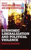 Economic Liberalization and Political Violence 9780745330631