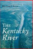 The Kentucky River, Ellis, William E., 0813190630