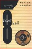 Magic Eight Ball, Marion K. Douglas, 0889740631