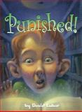 Punished!, David Lubar, 1581960638