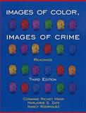 Images of Color, Images of Crime : Readings, Mann, Coramae Richey and Zatz, Marjorie S., 0195330633