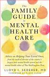 The Family Guide to Mental Health Care, MD, Lloyd I Sederer, 0393710637