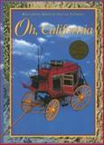 Oh, California, 21st Century Edition, Beverly J. Armento and Jacqueline M. Cordova, 0395930634