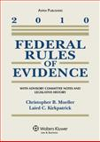 Federal Rules of Evidence 2010 Statutory Supplement, Mueller, 073559063X