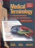 Medical Terminology : A Programmed Systems Approach, Smith, Genevieve L. and Davis, Phyllis E., 0766800636