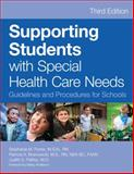 Supporting Students with Special Health Care Needs 3rd Edition