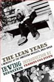 The Lean Years, Irving Bernstein, 1608460630
