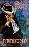 Rebound, Michael Goodell, 1937690636