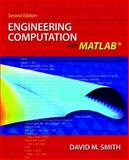 Engineering Computation with MATLAB, Smith, David M., 0136080634