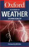 A Dictionary of Weather, Storm Dunlop, 0192800639