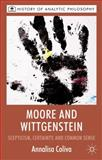 Moore and Wittgenstein : Scepticism, Certainty and Common Sense, Coliva, Annalisa, 0230580637