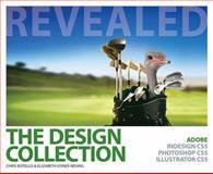 The Design Collection Revealed, Chris Botello and Elizabeth Eisner Reding, 1111130639