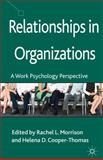 Relationships in Organizations : A Work Psychology Perspective, , 1137280638