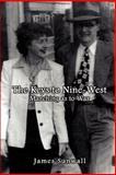 The Keys to Nine-west, James Sunwall, 1403350639