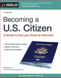 Becoming a U. S. Citizen, Ilona Bray, 1413320635