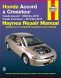Honda Accord and Crosstour Automotive Repair Manual, Editors of Haynes Manuals, 1620920638