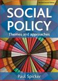 Social Policy Themes and Approaches, Spicker, 184742063X