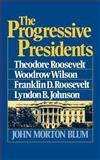 Progressive Presidents 9780393000634