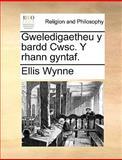 Gweledigaetheu y Bardd Cwsc y Rhann Gyntaf, Ellis Wynne, 1140900633