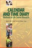Calendar and Time Diary Methods in Life Course Research, Alwin, Duane Francis, 141294063X