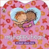 My Happy Heart, Sally Lloyd-Jones, 1414300638