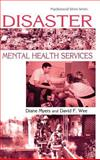 Disaster Mental Health Services, Diane Myers and David Wee, 1583910638