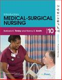 Introductory Medical-Surgical Nursing, Timby, Barbara K. and Smith, Nancy E., 1605470635