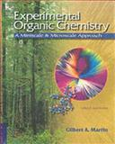 Experimental Organic Chemistry : A Miniscale and Microscale Approach, Gilbert, John C. and Martin, Stephen F., 0030340632