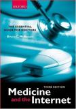 Medicine and the Internet, , 0198510632