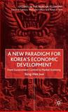 A New Paradigm for Korea's Economic Development 9780333760635