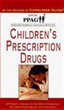 Children's Prescription Drugs, Consumer Guide Editors, 0451190637