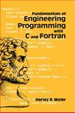 Fundamentals of Engineering Programming with C and Fortran, Myler, Harley R., 0521620635