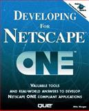 Developing for Netscape ONE, Morgan, Mike, 0789710633