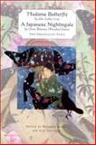 Madame Butterfly / A Japanese Nightingale : Two Orientalist Texts, , 0813530636