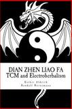 Dian Zhen Liao Fa, Esther Aldrich and Randall Bornemann, 1490530630