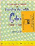 Starting Out with C++, Standard Edition, Gaddis, Tony, 1576760634