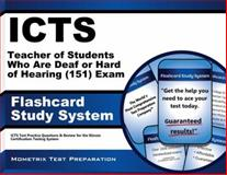 ICTS  Teacher of Students Who Are Deaf or Hard of Hearing (151) Exam Flashcard Study System : ICTS  Test Practice Questions and Review for the Illinois Certification Testing System, ICTS Exam Secrets Test Prep Team, 1621200639