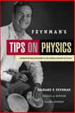 Feynman's Tips on Physics : A Problem-Solving Supplement to the Feynman Lectures on Physics, Feynman, Richard Phillips and Gottlieb, Michael A., 0805390634
