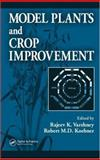 Model Plants and Crop Improvement, , 0849330637