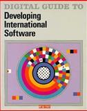Digital Guide to Developing International Software, Digital Equipment Corporation, Corporate User Publ, 1555580637