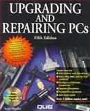 Upgrading and Repairing PCs : Academic Edition, Que Education and Training Staff, 1575760630