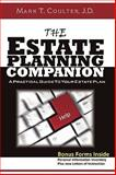 The Estate Planning Companion - A Practical Guide to Your Estate Plan, Mark Coulter, 1605520632