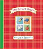My School Years Journal and Keepsake, Alex A. Lluch, 1613510632
