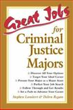 Great Jobs for Criminal Justice Majors 9780658010637