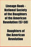 Lineage Book - National Society of the Daughters of the American Revolution, Daughters Of The American Revolution, 1154380637