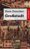 Großstadt, Dora Duncker, 1482380633
