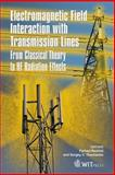 Electromagnetic Field Interaction with Transmission Lines : From Classical Theory to HF Radiation Effects, F. Rachidi, S. Tkachenko, 1845640632